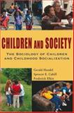 Children and Society : Sociology Childre, Cahill, 1933220406