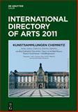 International Directory of Arts 2011 : [Print + EBookPLUS], , 3110230402