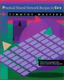 Practical Neural Network Recipes in C++, Masters, Timothy, 0124790402