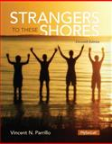 Strangers to These Shores, Parrillo, Vincent N., 0205970400