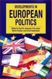 Developments in European Politics, Paul M. Heywood, 0230000401