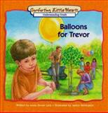 Balloons for Trevor, Anne G. Cave, 0570050405