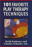 101 Favorite Play Therapy Techniques, , 0765700409