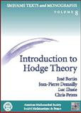 Introduction to Hodge Theory, Bertin, Jose and Demailly, Jean-Pierre, 0821820400