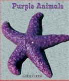 Purple Animals, Melissa Stewart, 1464400407