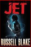 Jet, Russell Blake, 1480170402