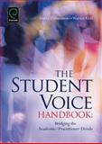 The Student Voice Handbook : Bridging the Academic/Practitioner Divide, Gerry Czerniawski, 1780520409