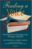 Finding a Voice : The Practice of Changing Lives Through Literature, Waxler, Robert P., 047203040X