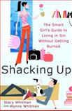 Shacking Up, Stacy Whitman and Wynne Whitman, 0767910400