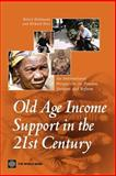 Old-Age Income Support in the 21st Century : An International Perspective on Pension Systems and Reform, Hinz, Richard, 082136040X