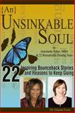 {an} Unsinkable Soul : How Dreams Saved My Life, Frost, Dianne and Sykes, Antoinette, 099134040X