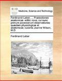 Ferdinandi Leber, Prælectiones Anatomicæ, Ferdinand Leber, 1140660403