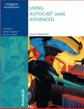 Using AutoCAD 2006 : Advanced, Grabowski, Ralph, 1418020400