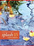 Splash 15 - Creative Solutions, Rachel Wolf, 1440320403