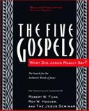 The Five Gospels, Robert W. Funk, 006063040X