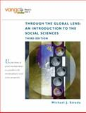 Through the Global Lens : An Introduction to Social Sciences, Strada, Michael J., 0136030408