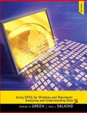 Using SPSS for Windows and Macintosh : Analyzing and Understanding Data, Green, Samuel B. and Salkind, Neil J., 0205020402