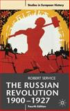 The Russian Revolution, 1900-1927, Service, Robert, 0230220401
