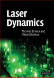 Laser Dynamics, Erneux, Thomas and Glorieux, Pierre, 0521830400