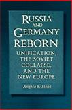 Russia and Germany Reborn - Unification, the Soviet Collapse, and the New Europe, Stent, Angela E., 0691050406