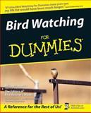Bird Watching for Dummies, Bird Watcher's Digest Staff and Bill Thompson, 0764550403