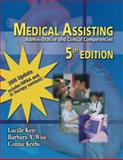Medical Assisting : Administrative and Clinical Competencies 2006 Update (Book Only), Keir, Lucille and Wise, Barbara A., 1111320403