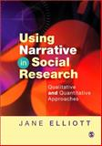 Using Narrative in Social Research 9781412900409