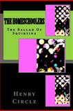 The Homeschoolers, Henry Circle, 1478340401