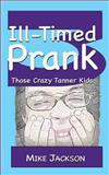 Ill-Timed Prank, Mike Jackson, 1492340405