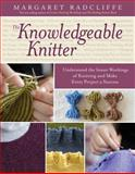 The Knowledgeable Knitter, Margaret Radcliffe, 1612120407
