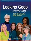 Looking Good ... Every Day, Nancy Nix-Rice, 161847040X
