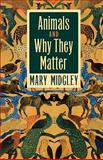 Animals and Why They Matter 9780820320410