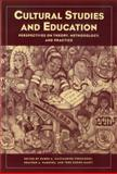 Cultural Studies and Education, Ruben A. Gaztambide-Fernandez, 0916690415