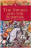 The Sword and the Scimitar : The Saga of the Crusades, Bradford, Ernle, 1844150410