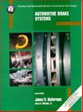 Automotive Brake Systems, Halderman, James D. and Mitchell, Chase D., 0130800414