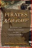 Pirates of Maryland, Mark P Donnelly and Daniel Diehl, 0811710416
