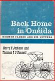 Back Home in Oneida, Harry F. Jackson and Thomas F. O'Donnell, 0815600410