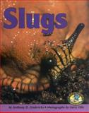 Slugs, Anthony D. Fredericks, 0822530414