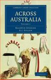 Across Australia, Spencer, Baldwin and Gillen, F. J., 1108020410