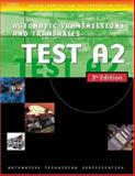 Automotive ASE Test Preparation Manuals : Automatic Transmissions and Transaxles, Thomson Delmar Learning, 1401820417