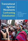 Transnational Agrarian Movements Confronting Globalization, , 1405190418