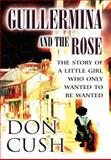 Guillermina and the Rose, Don Cush, 1462690416