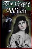 The Gypsy Witch, Roberta Kagan, 1481190415