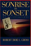 Sonrise to Sonset, Robert Gross, 1583850414
