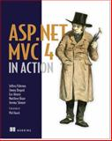 ASP. NET MVC 4 in Action, Palermo, Jeffrey and Bogard, Jimmy, 1617290416