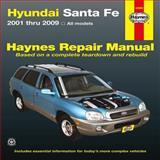 Hyundai Santa Fe Automotive Repair Manual, Editors of Haynes Manuals, 1620920417
