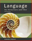 Language : Its Structure and Use, Finegan and Finegan, Edward, 0495900419