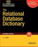 The Relational Database Dictionary, Extended Edition, Date, C. J., 1430210419