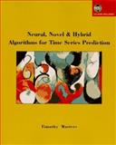 Neural, Novel and Hybrid Algorithms for Time Series Prediction, Timothy Masters, 0471130419