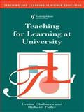 Teaching for Learning at University, Chalmers, Denise and Fuller, Richard, 0749420413